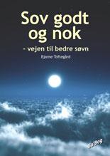 Sov godt og nok - af Bjarne Toftegård
